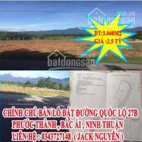 Chính Chủ Bán Lô đất đường Quốc Lộ 27b Phước Thành , Bắc ái , Ninh Thuận