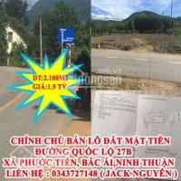 Chính Chủ Bán Lô đất Mặt Tiền đường Quốc Lộ 27b Xã Phước Tiến, Bắc ái , Ninh Thuận