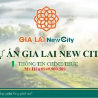 Chính thức mở bán 979 nền đất siêu dự án Gia Lai New City - chỉ 239triệu/nền